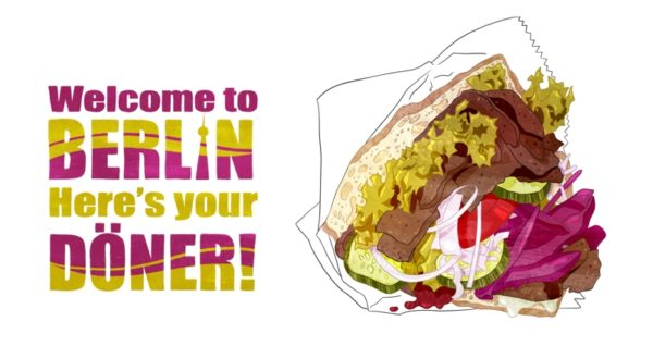 Illustration of a delicious kebab. On the left side of it you can read the handlettered words 'Welcome to Berlin. Here's your Döner!'